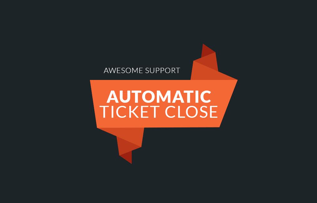افزونه تیکت پشتیبانی automatic ticket close